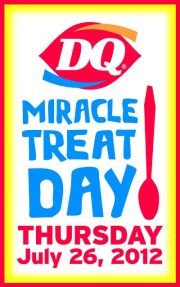 MIRACLE TREAT DAY AT DAIRY QUEEN 7-26-2012