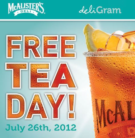 FREE TEA DAY AT MCALISTERS DELI 7-26-2012