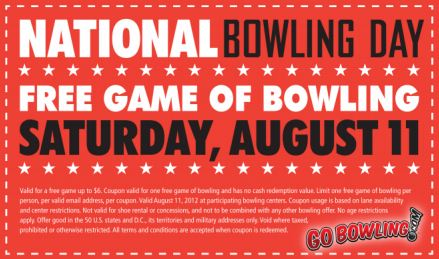 CELEBRATE NATIONAL BOWLING DAY WITH A FREE GAME OF BOWLING 8-11-12