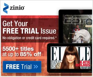 FREE MINI MAGAZINE SUBSCRIPTION + $10 CREDIT FROM ZINIO