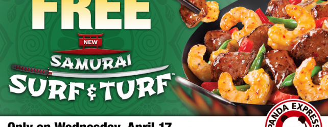 FREE SURF AND TURF ENTREE AT PANDA EXPRESS 4-17-2013