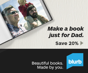 Blurb Fathers Day 20% Off Sale thru 6-10-2013
