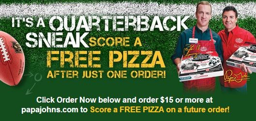 Free Pizza from Papa John's when you spend $15 or more thru 9-15-2013