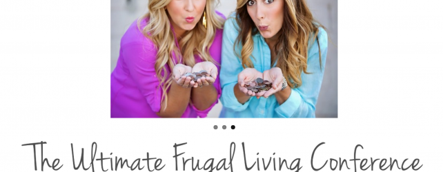 FRUGAL LIVING CONFERENCE MECCA MAKING EVERY CENT COME ALIVE SET FOR JANUARY 10th