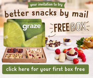 Fancy Yourself a Savvy Freebie Hunter? Don't Miss Your Chance For A FREE Graze Box!!