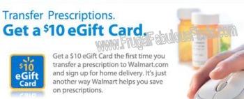 FREE GIFT CARD FOR PRESCRIPTION TRANSFER TO WALMART.COM – $10 eGIFT CARD