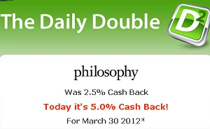 PHILOSOPHY COUPON CODES + DOUBLE CASH BACK + $10 GIFT CARD – TODAY ONLY