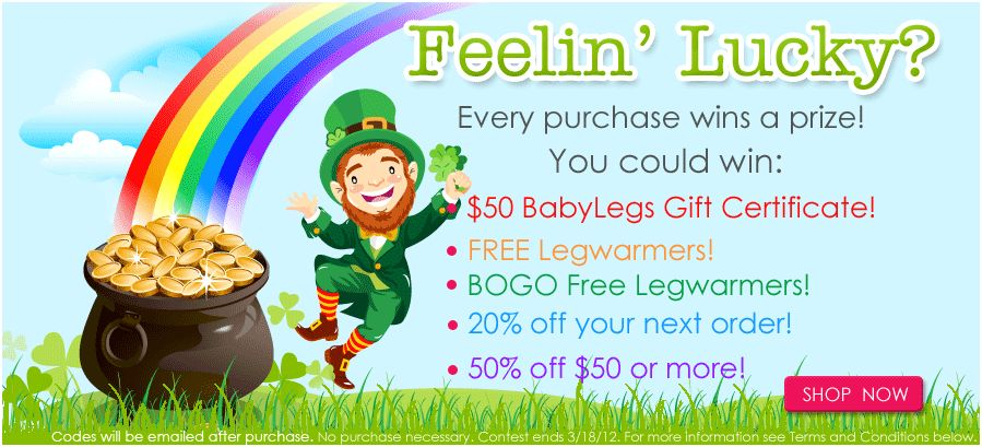 WIN PRIZES W/ BABYLEGS FEELIN' LUCKY EVENT thru 3-18-2013