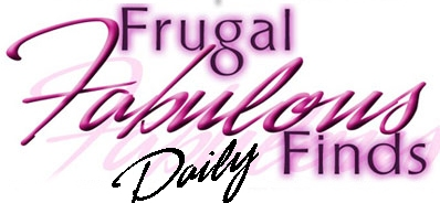 MISS A FRUGAL FABULOUS FIND TODAY? DAILY LIST OF FINDS for 5-18