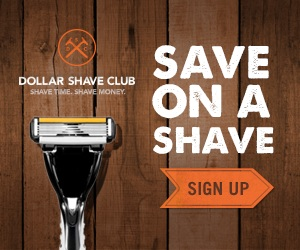Save on Your Next Shave w/ Dollar Shave Club