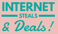 Internet Steals and Deals